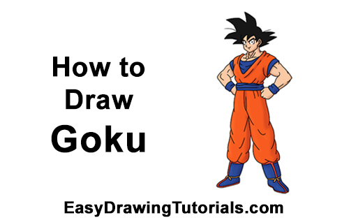 Dragon Ball Gogeta Cuerpo Completo Para Dibujar: How To Draw Goku (Full Body) With Step-by-Step Pictures